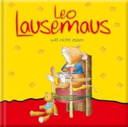 Leo Lausemaus will nicht essen, ab 3 Jahren