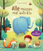 Vorlesebuch,Alle müssen mal aufs Klo, Fester Einband,12 Seiten, für Kinder ab 3 Jahre.