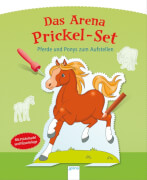 Arena - Mein Arena Prickel-Set - Pferde und Ponys zum Aufstellen, Taschenbuch, 18 Seiten, ab 4-6 Jahren