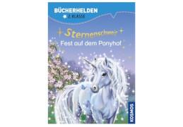 KOSMOS Bücherhelden 2. Klasse: Sternenschweif - Fest auf dem Ponyhof